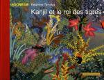 Kanjil et le roi des tigres