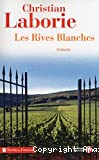 Rives blanches (Les)