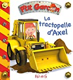 Le tractopelle d'Axel